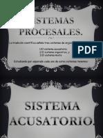 SISTEMAS PROCESALES
