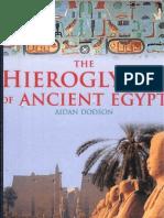 Dodson, Aidan. 2001. the Hieroglyphs of Ancient Egypt