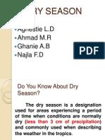 Dry Season