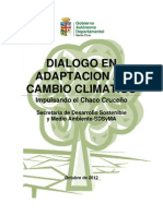 Dialogo, Impulsando El Chaco