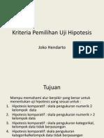 Kriteria Pemilihan Uji Hipotesis