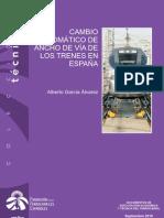 Cambio automático de ancho de vía de los trenes en España. 9-2010. Alberto García Álvarez