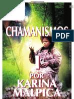 CHAMANISMOS I_Por Karina Malpica
