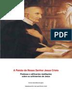 A Paixao de Nosso Senhor Jesus Cristo v II Santo Afonso de Ligorio