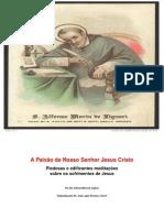A Paixao de Nosso Senhor Jesus Cristo v i Santo Afonso de Ligorio