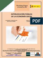 INTERLOCUCIÓN PÚBLICA DE LA ECONOMÍA SOCIAL (Es) GOVERNMENT COMMUNICATION WITH SOCIAL ECONOMY (Es) GIZARTE EKONOMIAREKIKO SOLASKIDETZA PUBLIKOA (Es)