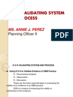 d o d Validating System and Process