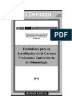 Estandares Para La Acreditacion de La Carrera Profesional Universitaria de Odontologia