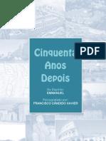 L10 - 50 Anos Depois - Francisco Candido Xavier