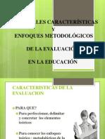 enfoque metodologico y teorico de la evaluacion educacional.ppt