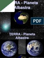 TERRA Planeta Albastra 6