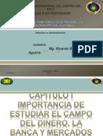Cap I Imp de Estudiar El Dinero, La Banco y Mercado Financiero