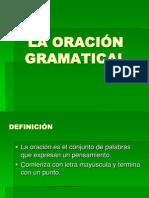4° básico Lenguaje ppt La Oración Gramatical 05.06
