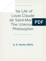 The Life of Louis Claude de Saint-Martin, The Unknown Philosopher - A. E. Waite (1901)