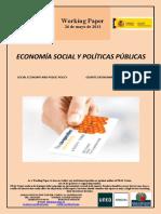 ECONOMIA SOCIAL Y POLÍTICAS PÚBLICAS (Es) SOCIAL ECONOMY AND PUBLIC POLICY (Es) GIZARTE EKONOMIA ETA POLITIKA PUBLIKOAK (Es)