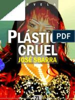 Plástico cruel - Sbarra