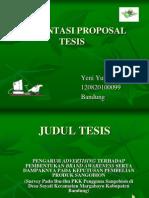 Presentasi Proposal Tesisyeni 111024032707 Phpapp01