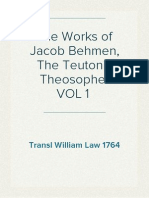 The Works of Jacob Behmen, The Teutonic Theosopher VOL 1 ; Transl William Law