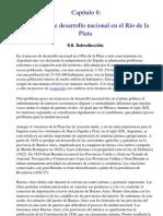 Capitulo 08 El proceso de desarrollo nacional en el RÝo de la Plata