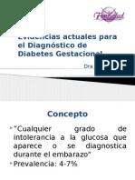 Evidencias actuales para el Diagnóstico de Diabetes Gestacional2