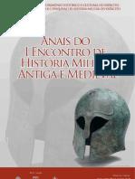 Anais do Primeiro Encontro de História Militar Antiga e Medieval