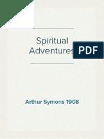 Spiritual Adventures - Arthur Symons (1908)