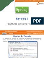 Curso Spring - Ejercicio02 - HolaMundo Con Spring Framework