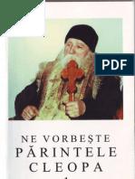 (Ilie Cleopa) Ne Vorbeste Parintele Cleopa. Indrumari Duhovnicesti (01)