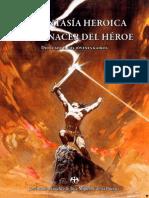 La Fantasía Heroica y el Renacer del Héroe