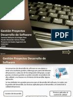 Gestión Proyectos Desarrollo de Software