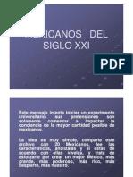 Mexicanos Del Siglo Xxi [Modo de Compatibilidad]