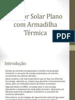 Coletor Solar Plano com Armadilha Térmica