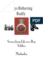 Boys Behaving Badly. Scenes from Life as a Boy Soldier by Mudsailor