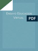 Ensayo Educacion Virtual Tic