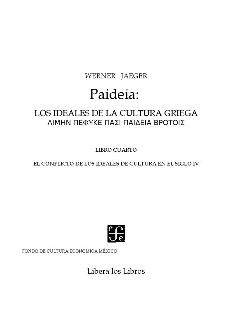 Jaeger, Werner - Paideia - Libro Cuarto