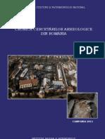 cronica cercetarilor arheologice campania 2011