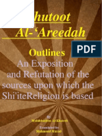 Al-Khutoot Al-'Areedah ( Outhlines ) An Exposition and Refutation of the sources upon which the Shi'ite Religion is based