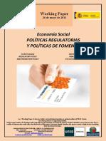 Economía Social. POLÍTICAS REGULATORIAS Y POLÍTICAS DE FOMENTO (Es) Social Economy. REGULATORY POLICY AND PROMOTION POLICY (Es) Gizarte Ekonomia. ARAU POLITIKAK ETA SUSTAPEN POLITIKAK (Es)