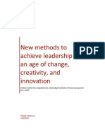 New methods to achieve leadership in an age of change, creativity, and innovation