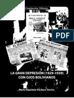 La gran de presión 1929-1939, con ojos bolivianos