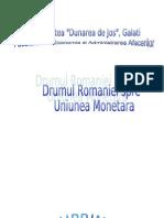 Drumul Romaniei Spre Uniunea Monetara