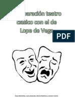 Comparación teatro clásico con el de Lope de Vega