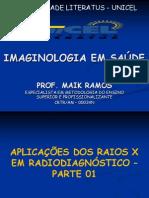 AULA 05 - RAIOS X EM RADIODIAGNÓSTICO - PARTE I - Cópia