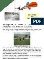 Botafogo-PB e Treze já decidiram 10 estaduais, com 5 títulos para cada