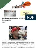 Brasileiro faz bonito e vence 500 Milhas de Indianápolis