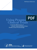 Using Pragmatic Clinical Trials to Test the Effectiveness of Patient-Centered Medical Home Models in Real-World Settings PCMH Research Methods Series