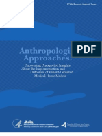Anthropological Approaches Uncovering Unexpected Insights About the Implementation and Outcomes of Patient-Centered Medical Home Models