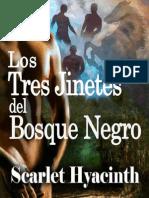 Los Tres Jinetes Del Bosque Negro