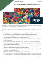 Recomendaciones para jugar con niños con trastorno severo de lenguaje | Autismo Diario