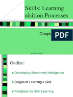 Motor Skills Learning and Acquisition Processes